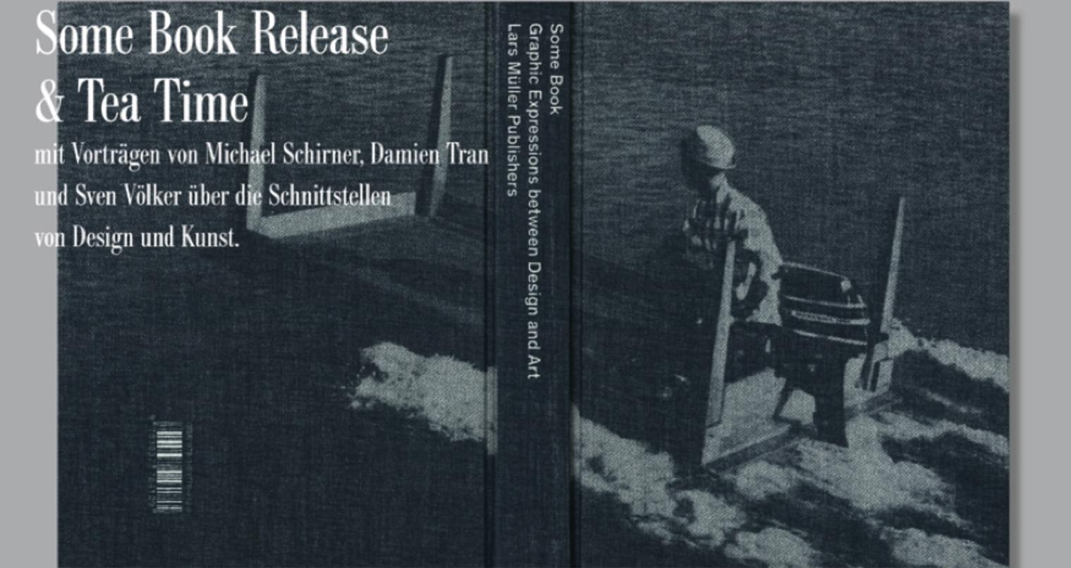 """Einladung zur Vorstellung von """"Some Book"""" mit einer Lesung von Michael Schirner, Berlin 2013"""